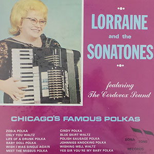Lorraine and the Sonatones - Chicago's Famous Polkas
