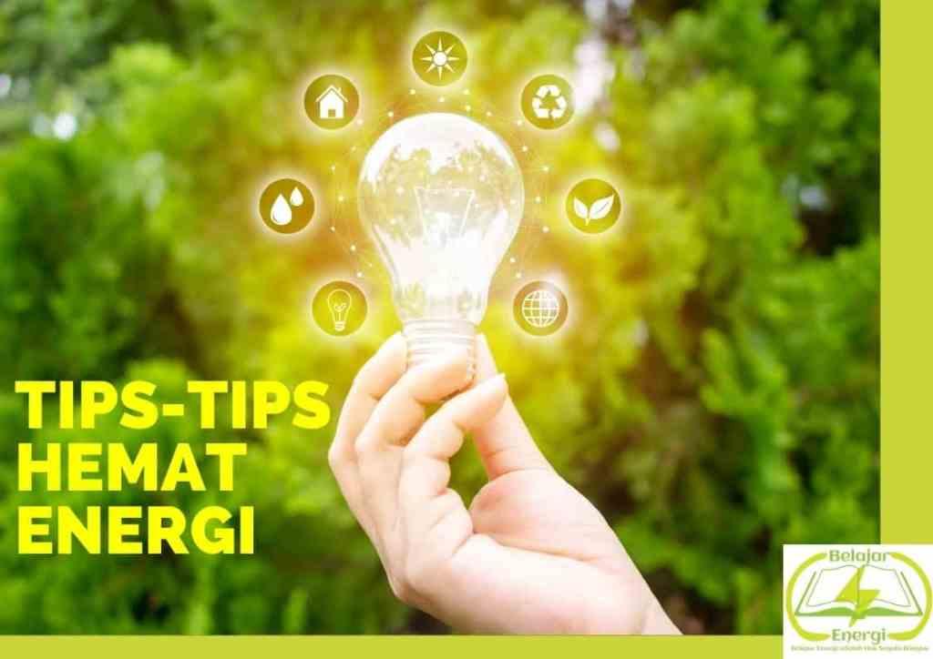 Tips-Tips Hemat Energi (BelajarEnergi.com)