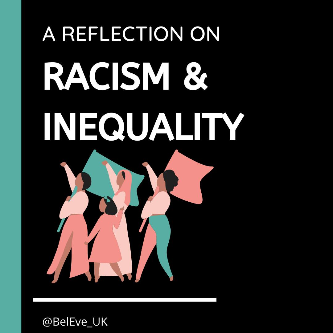 A Reflection On Racism & Inequality