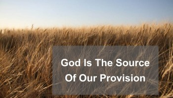 God is the Source of Our Provision