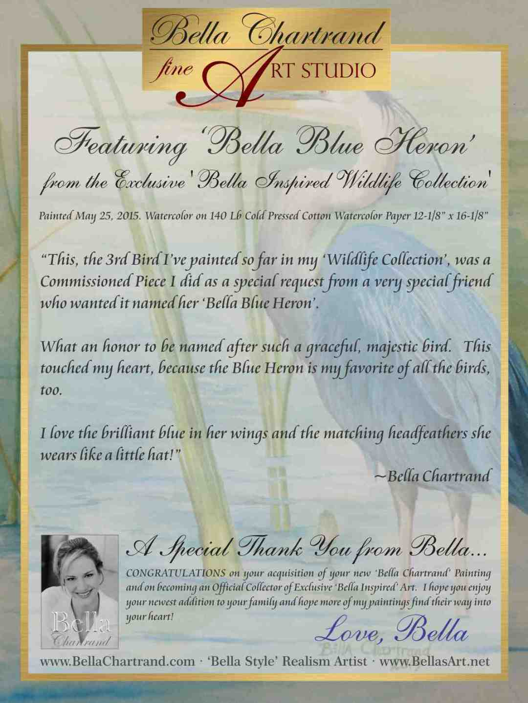 "Congratulations on Buying ""Bella Blue Heron"" from the Bella Inspired Wildlife Collection"