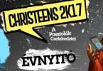 CHRISTEENS 2K17 ÉVNYITÓ