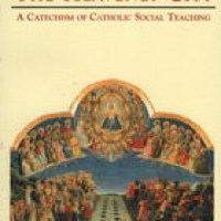 Citizens of the Heavenly City: A Catechism of Catholic Social Teaching