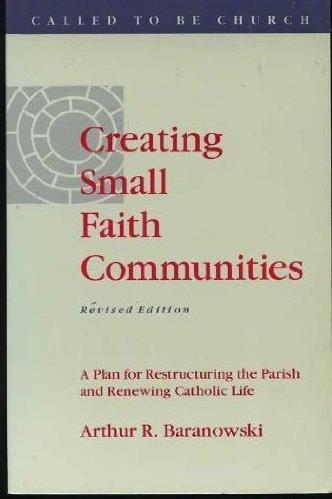 Creating Small Faith Communities