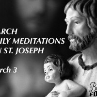 March 3d  — St. Joseph's Childhood and Youth.