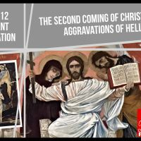 Day 16 (Dec 12) The Second Coming of Christ & The Aggravations of Hell (Advent Meditation)