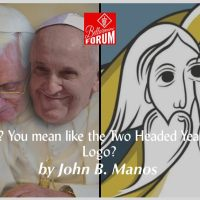 Two Popes? You mean like the Two Headed Year of Mercy Logo?