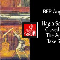BFP Aug 15 Hagia Sophia Closed Lest The Angels Take Stock
