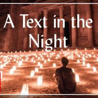 A Text in the Night