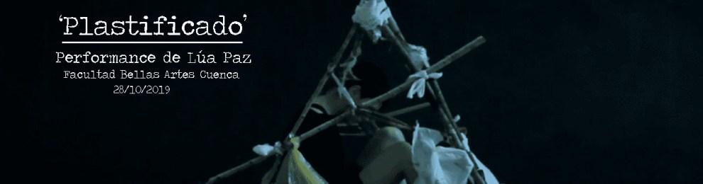 'Plastificado'_Performance de Lúa Paz