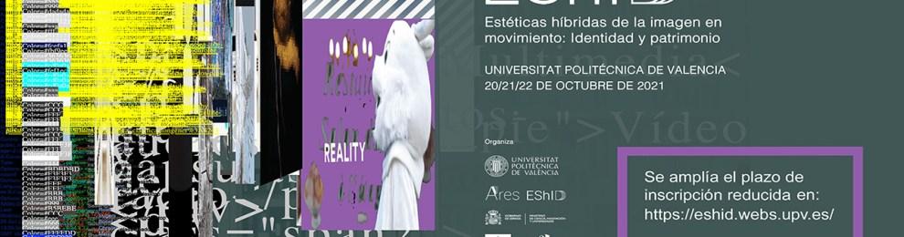 Celebración del II Congreso Internacional Estéticas Híbridas de la Imagen en Movimiento