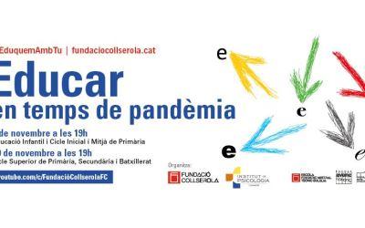 """La Fundació Collserola celebra unes jornades sobre """"Educació en temps de pandèmia"""""""
