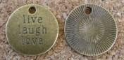 Live Laugh Love, médaillon/étiquette, diamètre de 19mm