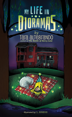My Life in Dioramas - Tara Altebrando