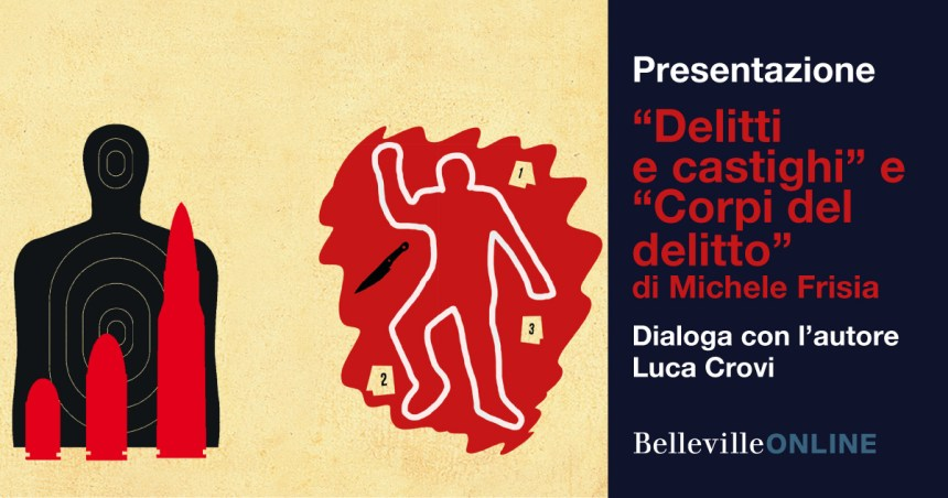 Delitti e castighi, Corpi del delitto, Michele Frisia