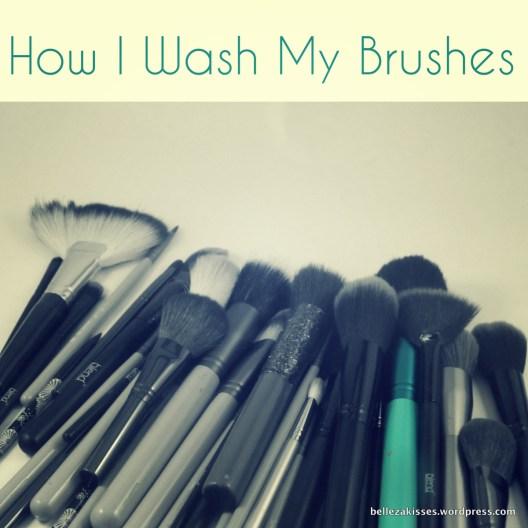 HowIwashmybrushes