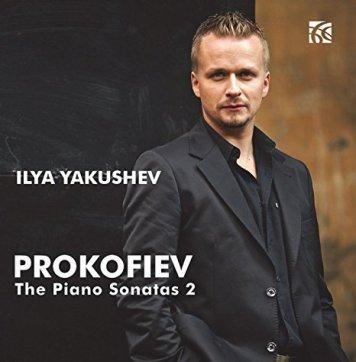 Ilya Yakushev | Prokofiev: The Piano Sonatas, Volume 2