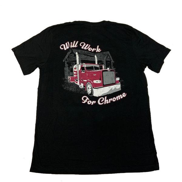 Bells-And-Whistles-Chrome-Shop-Trucks-Aftermarket-Accessories-Apparel-Bells and Whistles Chrome Shop-Will Work For Chrome Tee-Peterbilt-Kenworth-Freightliner-Mack-Volvo-Lonestar