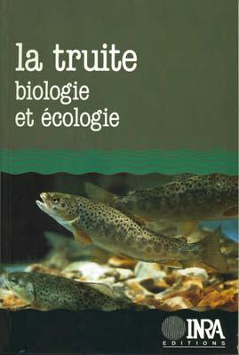 La truite, biologie et écologie