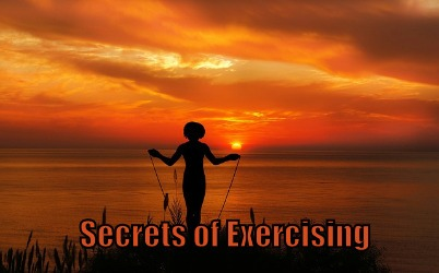 Secrets of Exercising