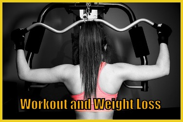 Workout and Weight Loss
