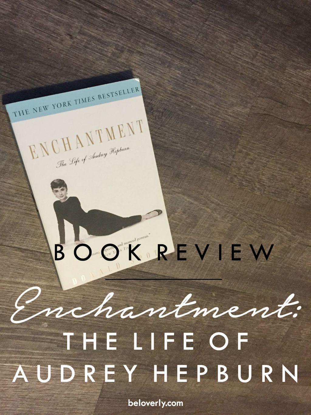 enchantmentlifeofaudreyhepburnreview