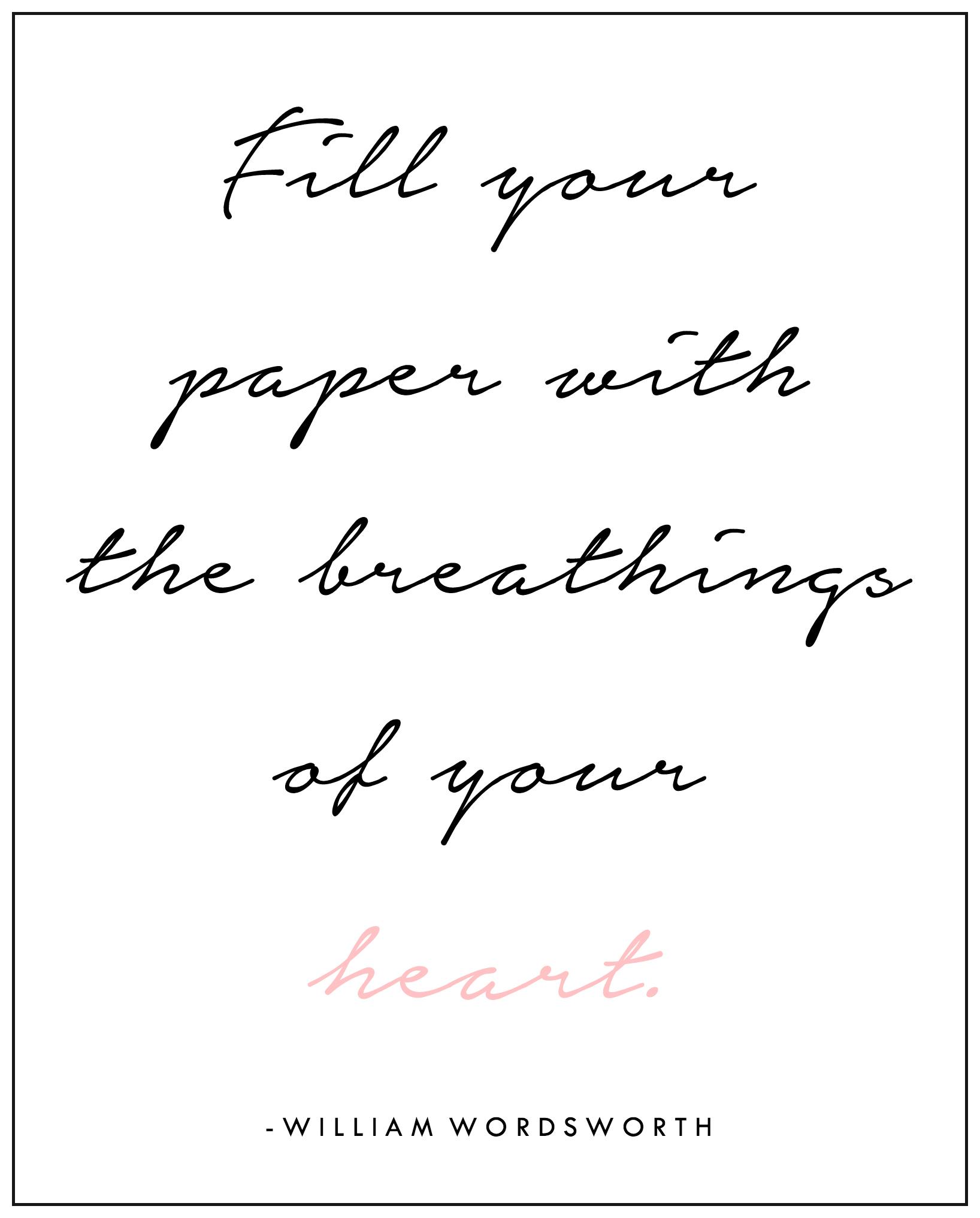 fillyourpaperwiththebreathingsofyourheart