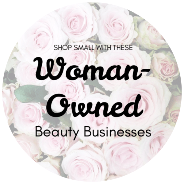 Woman-Owned Beauty Businesses