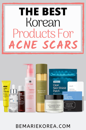 Best Korean Products For Acne Scars Best Brands Routines Treatment