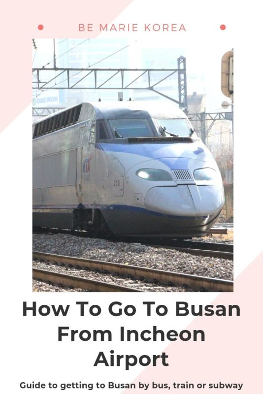 how to travel from incheon airport to busan