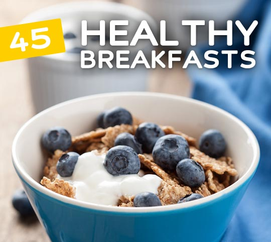 Start your day off right with one of these tasty & super healthy breakfasts.
