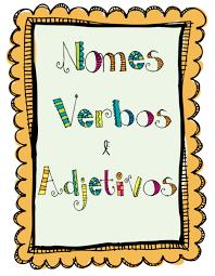 Nome,  adjectivo e verbo