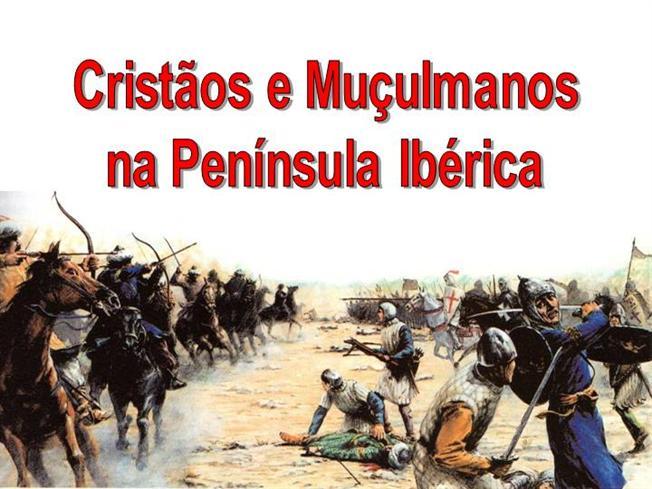 Cristãos e Muçulmanos no período da reconquista