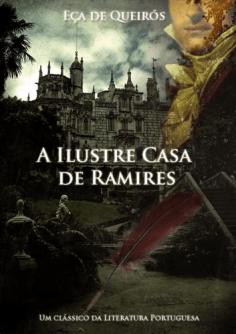 A Ilustre Casa de Ramires de Eça de Queirós