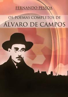 Poemas Completo de Álvaro de Campos de Fernando Pessoa