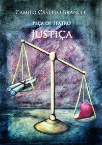 Teatro-Justiça de Camilo Castelo Branco