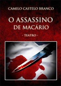 Teatro-O Assassino de Macário de Camilo Castelo Branco