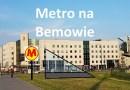 Znamy pierwsze szczegóły odnośnie budowy metra na Bemowie!