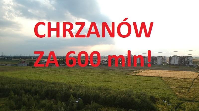 Chrzanów za 600 mln!