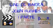 John Hughes - 16 velas y La mujer explosiva