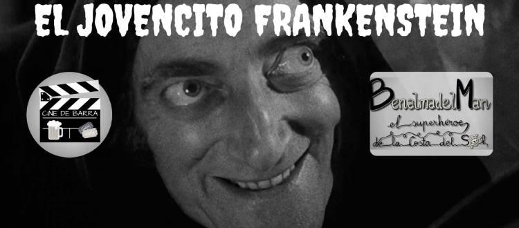 Cine de barra: El Jovencito Frankenstein - Nu Metal - Archer