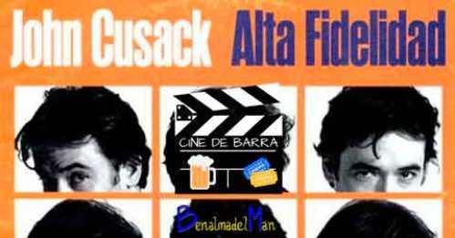 Cine de barra - Alta Fidelidad - blog