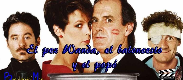 Cine de barra 2x10 - El pez Wanda, el baloncesto y el popó - Juegos de patio