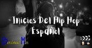Inicios del Hip Hop español