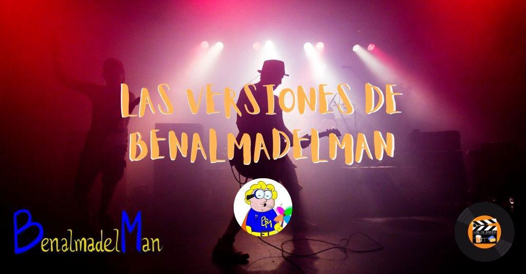 Las versiones de Benalmadelman
