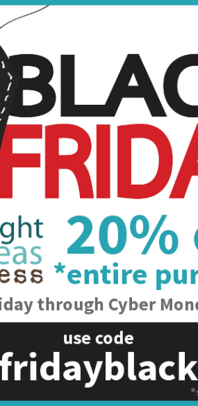 Bright Ideas Press Black Friday Cyber Monday sale