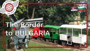 The Border to BULGARIA