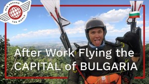 After Work Flying the CAPITAL of BULGARIA
