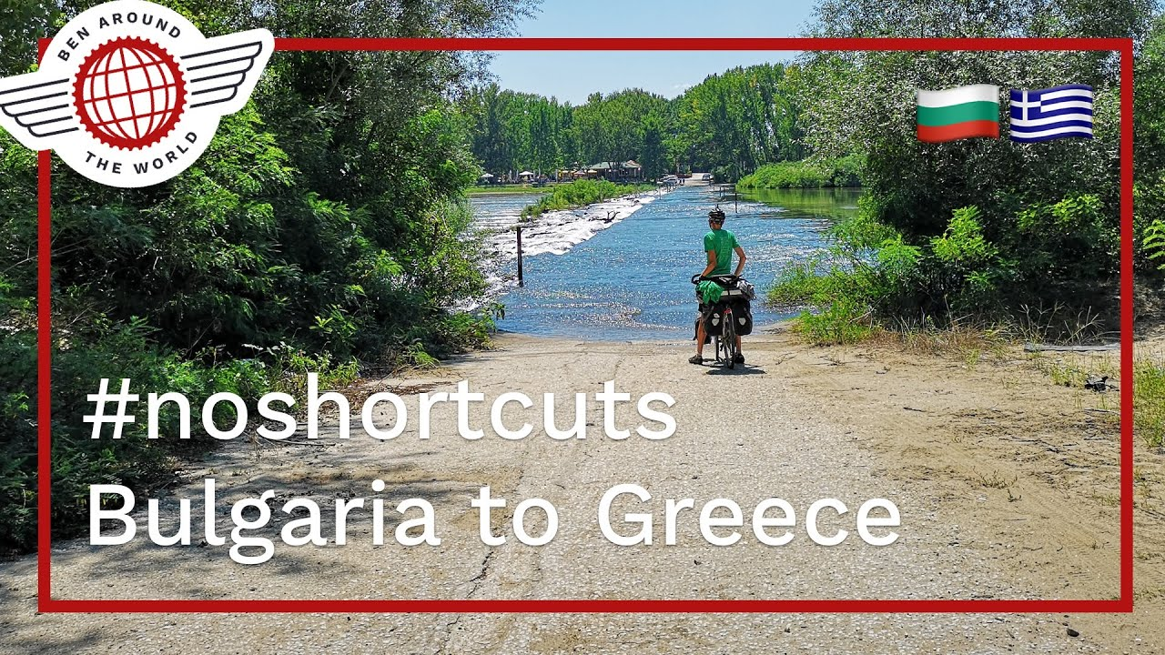 #noshortcuts Bulgaria to Greece