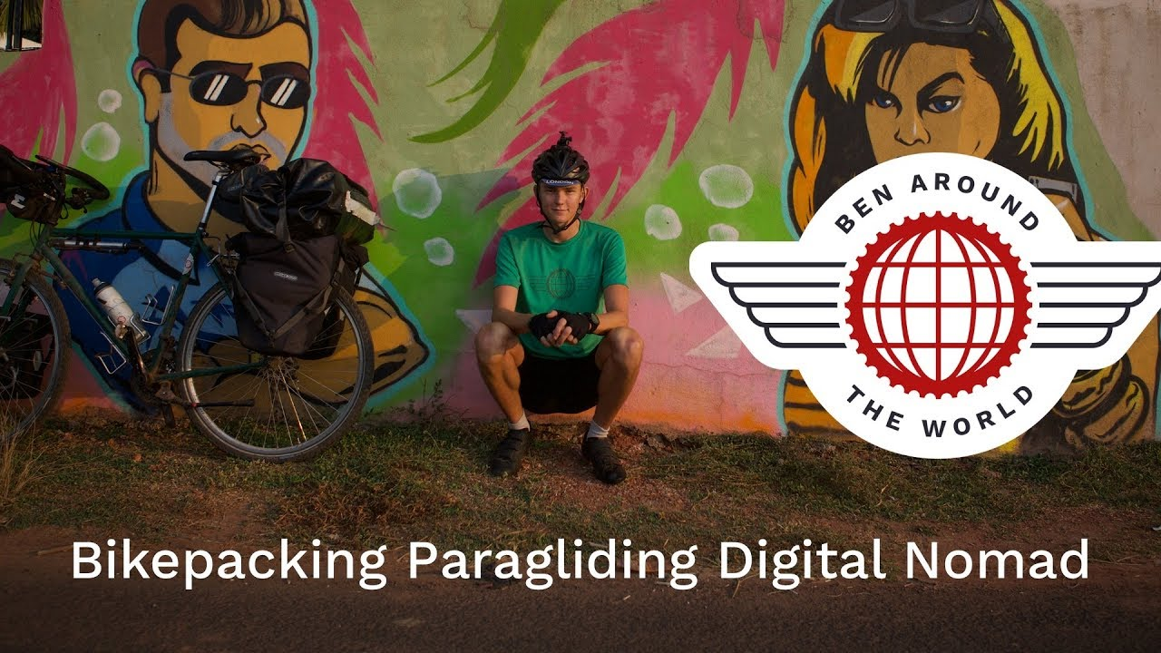New Bikepacking, Paragliding and Digital Nomad Videos Each Week